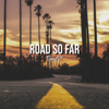 Tonyz - Road So Far artwork