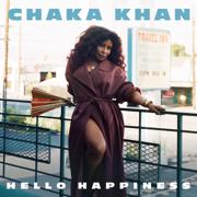Hello Happiness - Chaka Khan - Chaka Khan