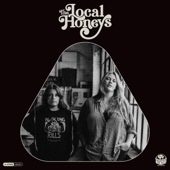 The Local Honeys - Dying To Make a Living