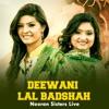 Deewani Lal Baadshah Nooran Sisters Live Single