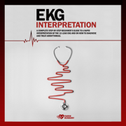 EKG Interpretation: A Complete Step-by-Step Beginner's Guide to a Rapid Interpretation of the 12-Lead EKG and on How to Diagnose and Treat Arrhythmias (Unabridged)