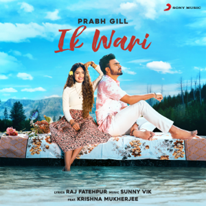 Prabh Gill - Ik Wari