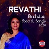 Revathi Birthday Special Songs 2020