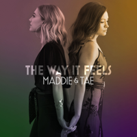 Download Maddie & Tae - The Way It Feels Gratis, download lagu terbaru