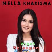 Wegah Kelangan - Nella Kharisma - Nella Kharisma