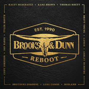 Reboot  Brooks  Dunn Brooks & Dunn album songs, reviews, credits