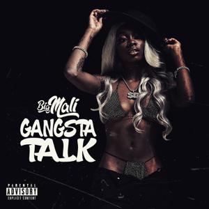 Big Mali - Gangsta Talk