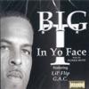 In Yo Face