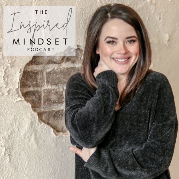 The Inspired Mindset Podcast