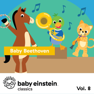 The Baby Einstein Music Box Orchestra - Baby Beethoven: Baby Einstein Classics, Vol. 8