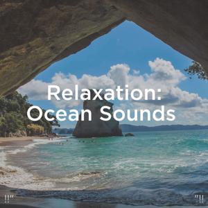 """Relajacion Del Mar & Relajación - !!"""" Relaxation Ocean: Sounds """"!!"""