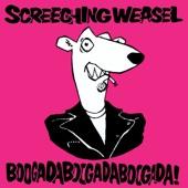 Screeching Weasel - I Love to Hate