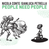 Nicola Conte & Gianluca Petrella - People Need People artwork