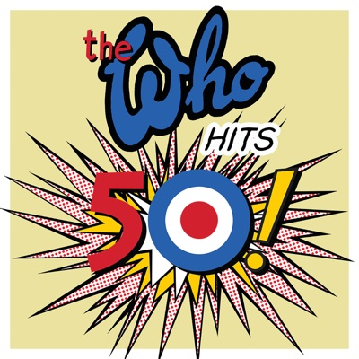 The Who Hits 50 - The Who