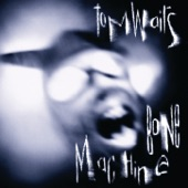 Tom Waits - I Don't Wanna Grow Up