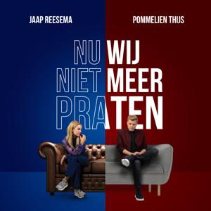 Jaap Reesema & Pommelien Thijs - Nu Wij Niet Meer Praten