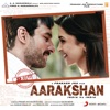 Aarakshan Original Motion Picture Soundtrack