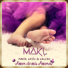 Maki - Amor de mis amores (feat. María Artés & Calero) portada