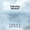 Elegy for the Arctic - Single, Ludovico Einaudi