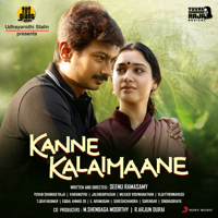Kanne Kalaimaane (Original Motion Picture Soundtrack) - EP