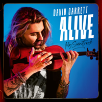 David Garrett - Alive - My Soundtrack (Deluxe) artwork