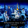 嵐 - Whenever You Call 插圖