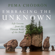 Pema Chödrön - Embracing the Unknown: Life Lessons from the Tibetan Book of the Dead (Original Recording)
