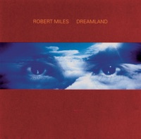 Robert Miles - Children (Dream Version)