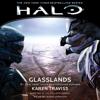 Karen Traviss - HALO: Glasslands (Unabridged)  artwork