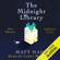 Matt Haig - The Midnight Library (Unabridged)