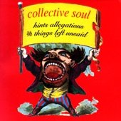Collective Soul - Sister Don't Cry