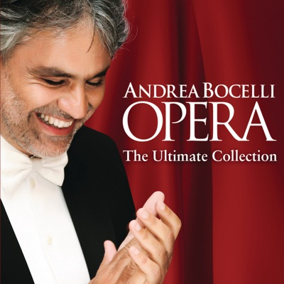 Opera - The Ultimate Collection (Deluxe) - Andrea Bocelli