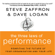 Steve Zaffron & Dave Logan - The Three Laws of Performance: Rewriting the Future of Your Organization and Your Life