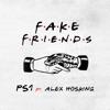 Fake Friends (feat. Alex Hosking) - Single