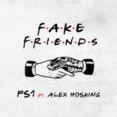 Fake Friends (feat. Alex Hosking)