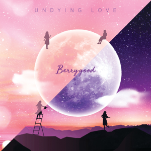 Berry Good - UNDYING LOVE - EP