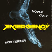 Emergency - Sofi Tukker, Novak & YAX.X