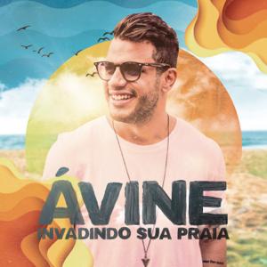 Avine Vinny - Invadindo a Sua Praia