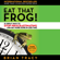 Eat That Frog!: 21 Great Ways to Stop Procrastinating and Get More Done in Less  (Unabridged) - Brian Tracy
