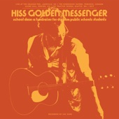 Hiss Golden Messenger - Rock Holy (Live)