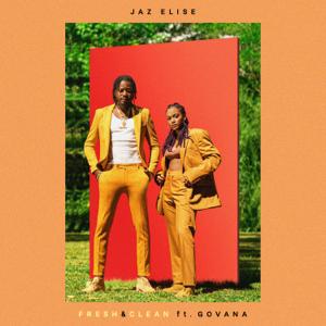 Jaz Elise - Fresh & Clean feat. Govana