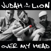 Over my head - Judah & The Lion Cover Art