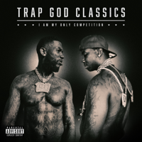 Gucci Mane - Trap God Classics: I Am My Only Competition