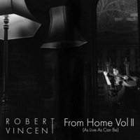 From Home, Vol. 2 (As Live as Can Be) - EP