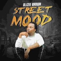 Olizee Brown - Street Mood - Single