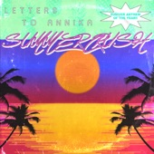 Letters To Annika (Letters To Annika) - Summercrush