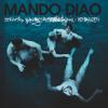 Mando Diao - Strövtåg i hembygden bild