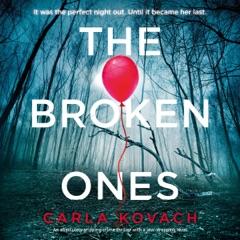 The Broken Ones: Detective Gina Harte, Book 8 (Unabridged)