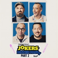 Télécharger Impractical Jokers: Dinner Party, Season 1, Pt. 2 Episode 10