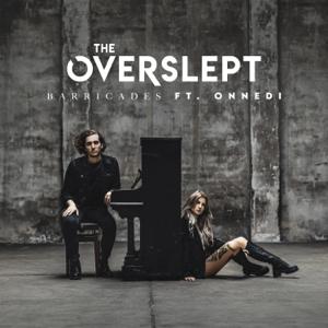The Overslept & Onnedi - Barricades